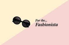 For the Fashionista