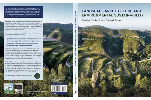 <i>Landscape Architecture and Environmental Sustainability: Creating Positive Change Through Design</i> by Joshua Zeunert.