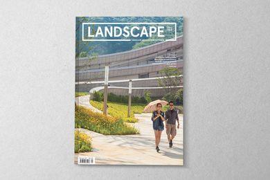 Landscape Architecture Australia issue 153, February 2017.
