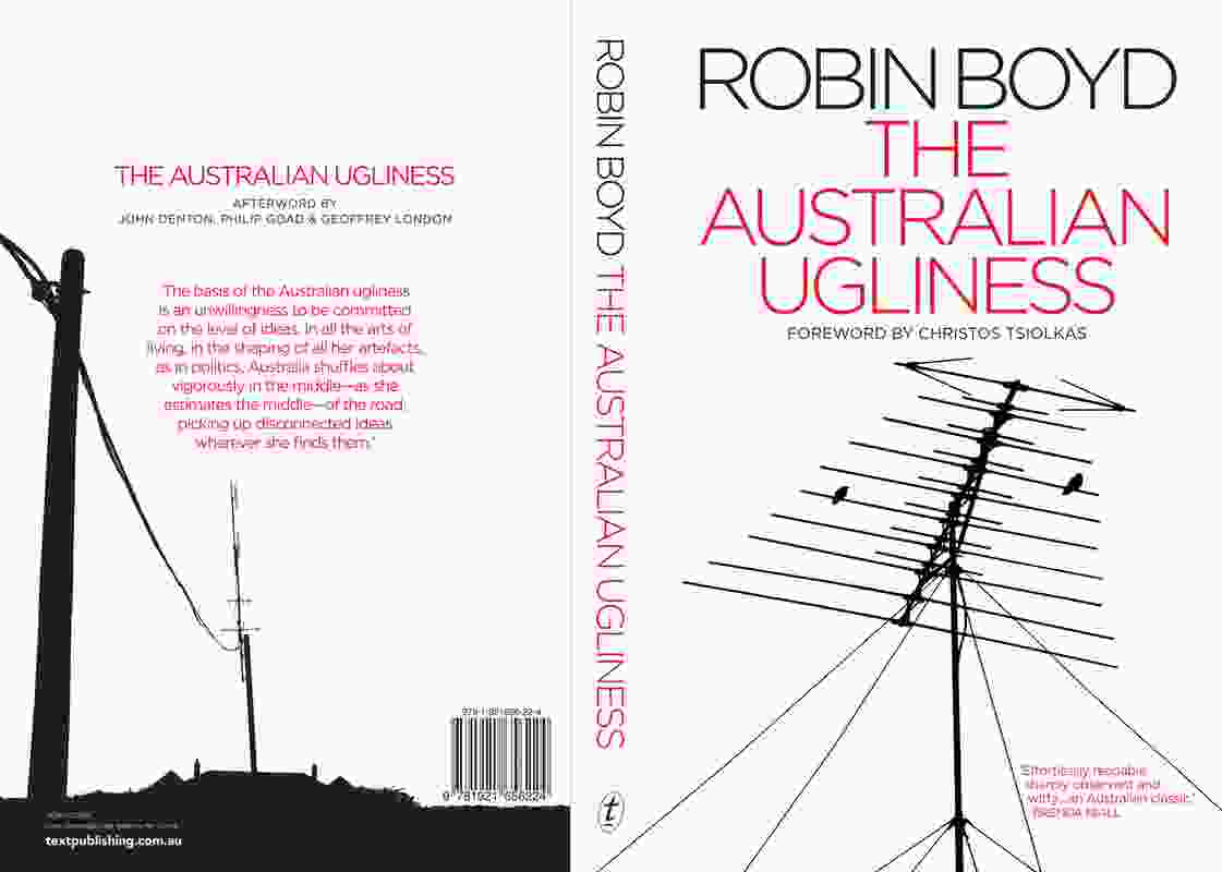 <em>The Australian Ugliness</em> by Robin Boyd, 50th anniversary edition (Text Publishing, 2010).