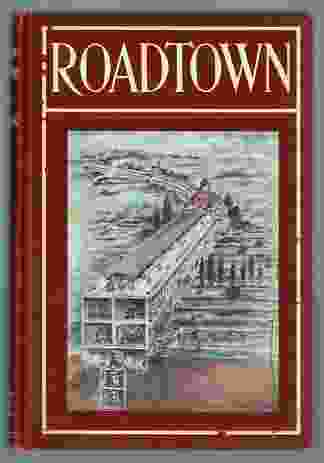 Roadtown, written and self-published by Edgar Chambless in 1910.