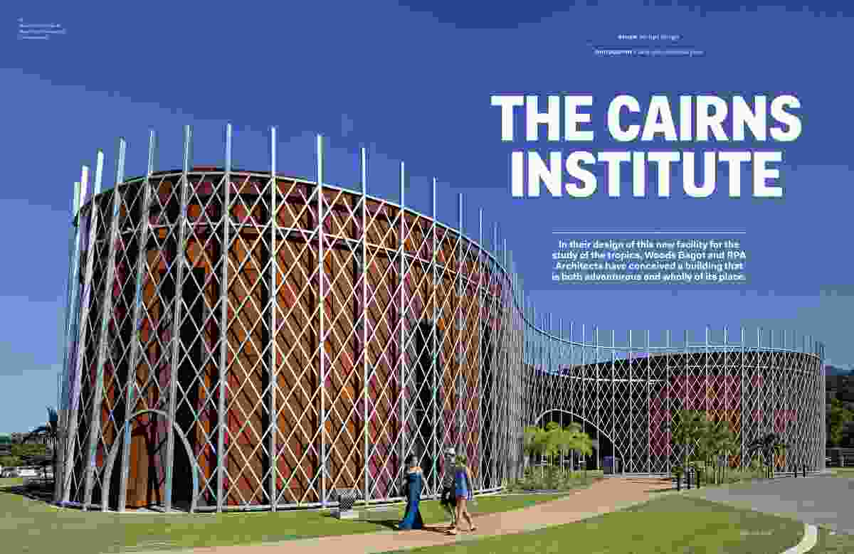 The Cairns Institute by Woods Bagot and RPA Architects.