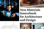 Made Of: New materials sourcebook for architecture and design