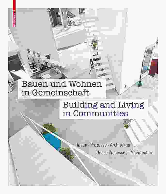 Building and Living in Communities by Annette Becker, Laura Kienbaum, Kristien Ring and Peter Cachola Schmal (eds).