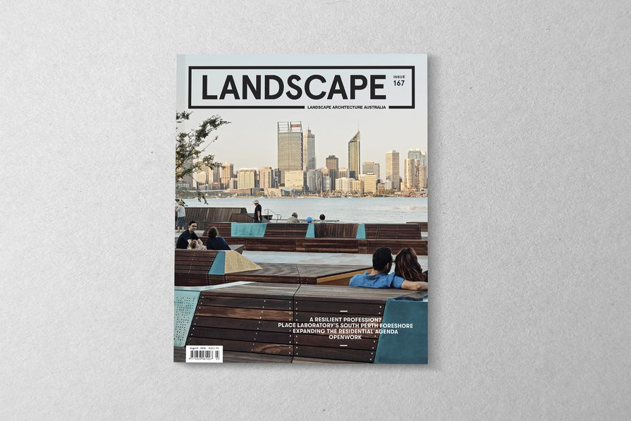 The August 2020 issue of Landscape Architecture Australia