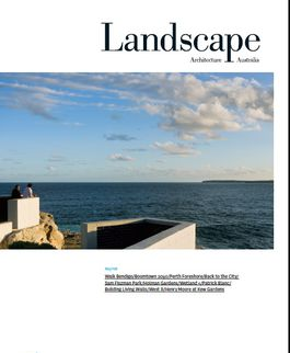 Landscape Architecture Australia, May 2008