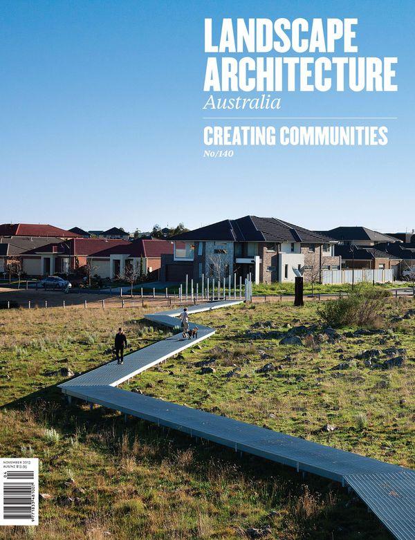 Landscape Architecture Australia, November 2013