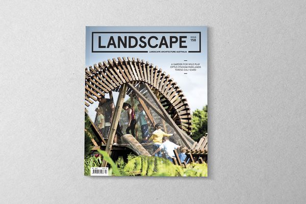 The May 2018 issue of Landscape Architecture Australia.