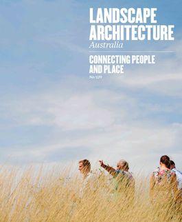 Landscape Architecture Australia, August 2013