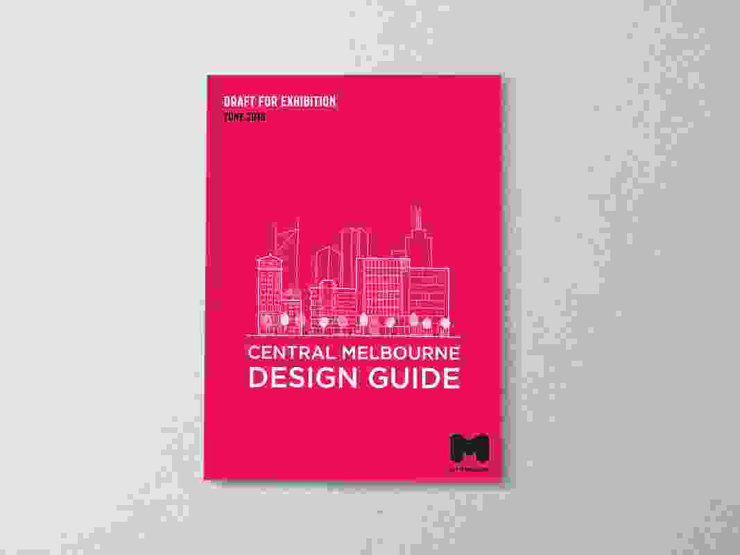 Central Melbourne Design Guide by City of Melbourne