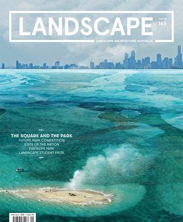 Landscape Architecture Australia, February 2020
