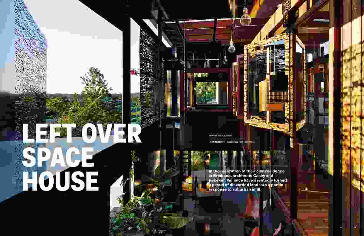 Left Over Space House by Vallance Architects and Cox Architects.
