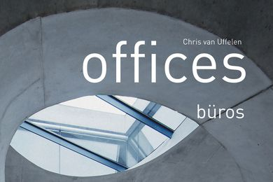 Collection: Offices by Chris van Uffelen.