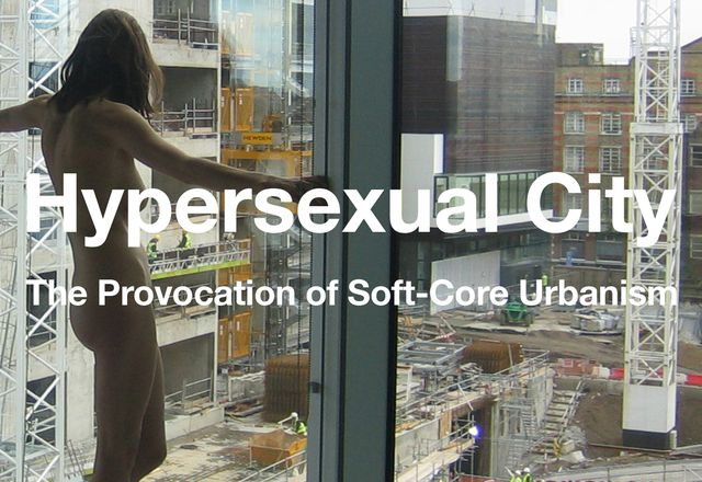 Hypersexual City: The Provocation of Soft-core Urbanism, Nicole Kalms, Routledge, 2017.
