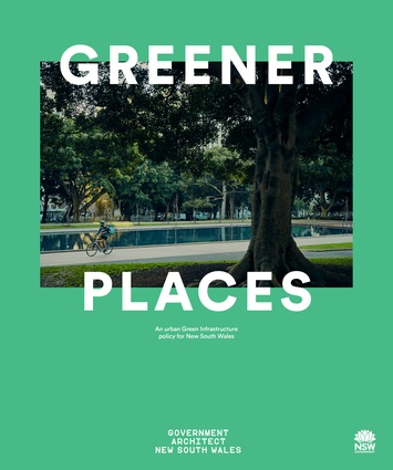 Greener Places - an urban green infrastructure policy for NSW – Government Architect NSW