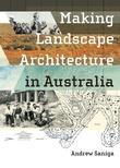 Making Landscape Architecture in Australia