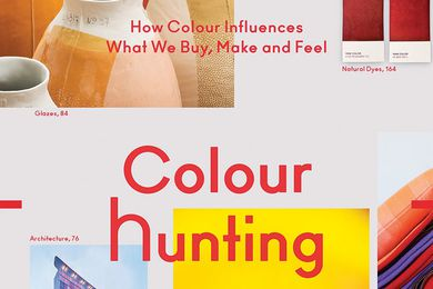 Colour Hunting: How Colour Influences What We Buy, Make and Feel