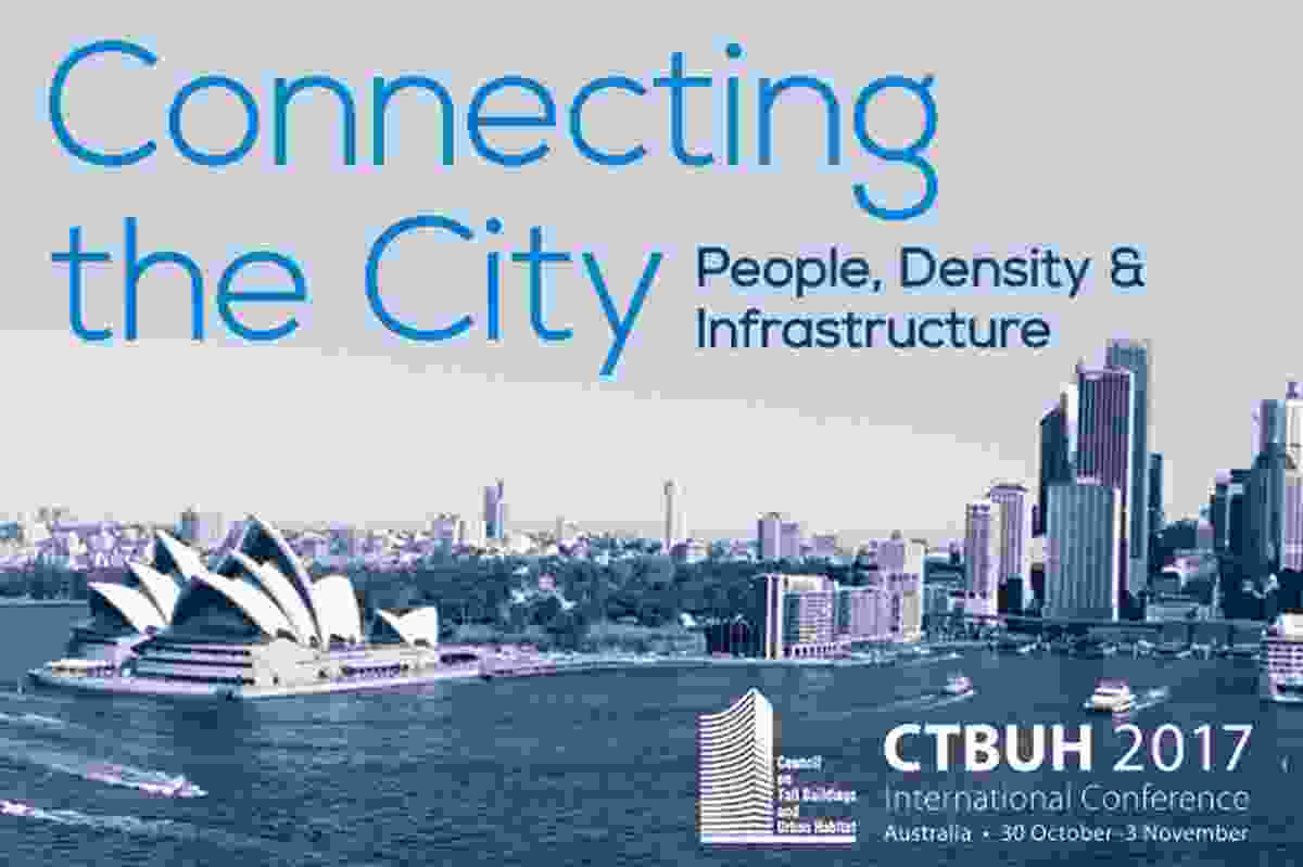 Council on Tall Buildings and Urban Habitat International Conference 2017