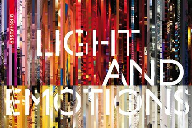 Light and Emotions: Exploring Lighting Cultures edited by V. Laganier & J. van der Pol.