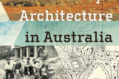 Making Landscape Architecture in Australia by Andrew Saniga.